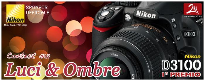 Concorso fotografico Luci e Ombre by Zmphoto e Nital