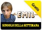 iTunes Store - Singolo della Settimana - Emil