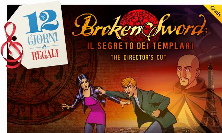 iTunes Store - 12 Giorni di Regali - Broken Sword - Il segreto dei templari