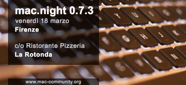 mac.night 0.7.3 - Invito per la serata di marzo 2011 organizzata dalla mac-community toscana - Firenze