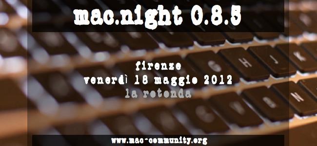 mac.night 0.8.5 - Ritrovo della mac-community maggio 2012 - Firenze - AMUG