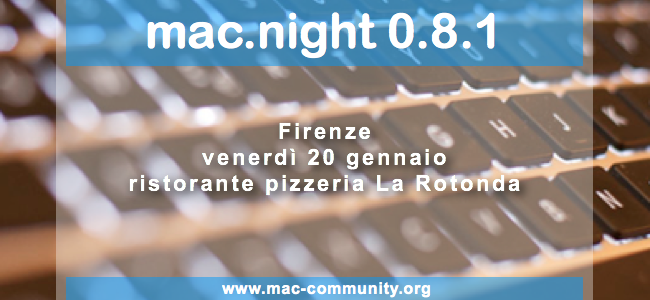 mac.night 0.8.1 - Firenze - Ritrovo mac-community - AMUG Firenze, toscana