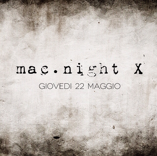 Mac.night X maggio 2014 - Mac-community - AMUG Firenze