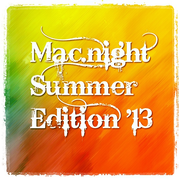 mac.night summer edition '13