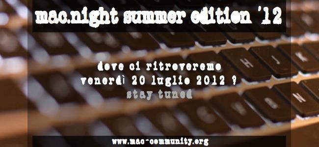 Mac.night Summer Edition '12 provvisiorio