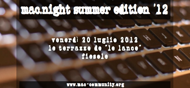 mac.night summer edition 2011 - Fiesole - Le Lance