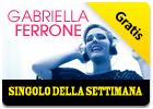 iTunes Store - Singolo della Settimana - Gabriella Ferrone - Prova a Prendermi