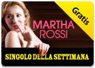 iTunes Store - Singolo della settimana - Martha Rossi - We Believe (credimi)