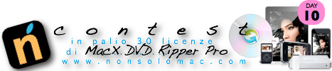 MacX DVD Ripper Pro - Contest - Giveaway - Gratis - Ultimo giorno