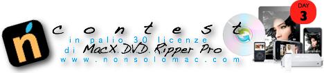 Contest MacX DVD Ripper Pro - Terzo giorno