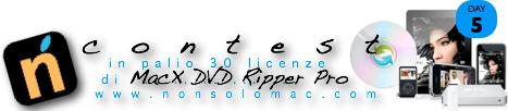 Contest MacX DVD Ripper Pro - 5° giorno