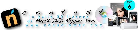 MacX DVD Ripper Pro - Contest - Giveaway - 6° giorno - Partecipa e condividi