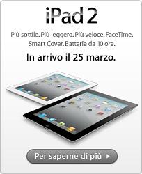 iPad 2 in arrivo il 25 marzo - Apple conferma