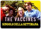 iTunes - Singolo della Settimana - The Vaccines - Norgaard