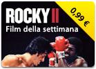 iTunes Store - Film della Settimana - Rocky II - Silvester Stallone - Apollo Creed