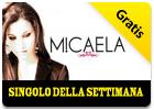 iTunes Store - Singolo della Settimana - Micaela - Da sola si
