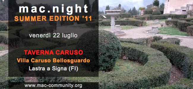 mac.night summer edition '11 - Villa Caruso Bellosguardo - Lastra a Signa - Firenze - Evento - Mac-community