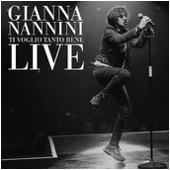 Gianna Nannini - Ti Voglio Tante Bene (Live 2011) Single