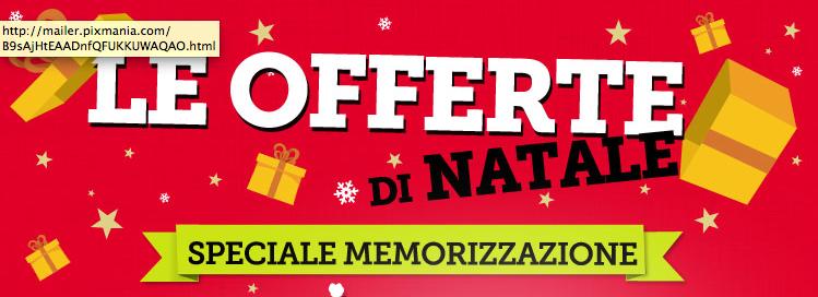 Pixmania - Offerte di Natale - Speciale memorizzazione - Consegna grauita