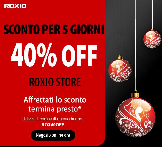 Roxio - Codice sconto ROX40OFF fino al 31/12/2011