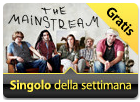 iTunes Store - Singolo della Settimana - The Mainstream - Sleep With Me