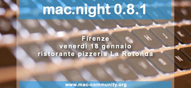 Mac.night 0.8.1 - Firenze - La Rotonda cecconi - Mac-community - AMUG Firenze