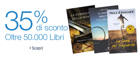 Amazon.it - Oltre 50.000 libri scontati del 35%