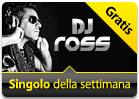 iTunes Store - Singolo della Settimana - DJ Ross - Arabica