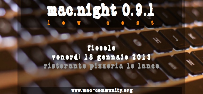 Mac.night 0.9.1 - Mac-community, Eventi mac - Firenze - Toscana - AMUG