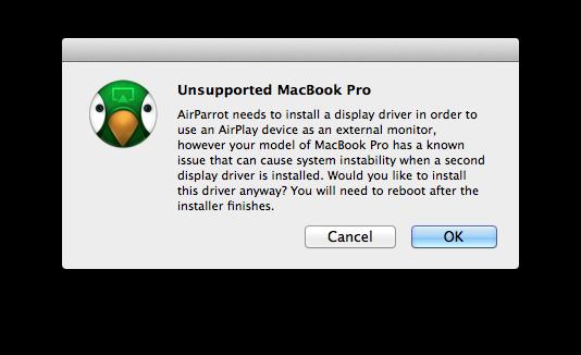 AirParrot - Instabilità con MacBook Pro Mid 2010 - Messaggio di avviso