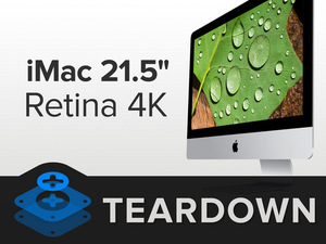 "iFixit - Teardown - iMac 21.5"" 4K Retina Display, A1418"