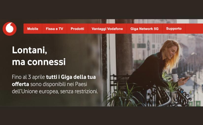 Vodafone lancia l'iniziativa Lontani ma Connessi, per gli italiani bloccati all'estero dal Covid-19