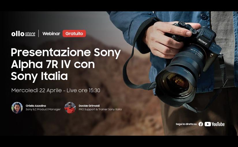 Webinar Live sulla Sony A7R IV