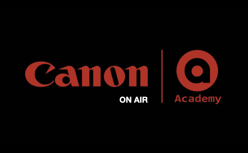 Canon Academy On Air, webinar in streaming