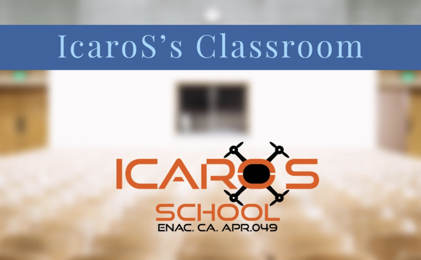 Icaros's Classroom, ancora formazione gratuita sul patentino ENAC per i droni