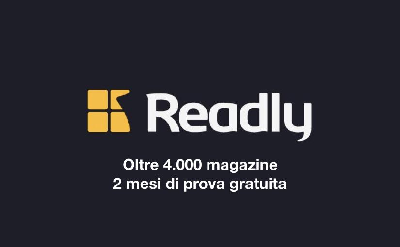 Readly, oltre 4.000 riviste gratis per 2 mesi