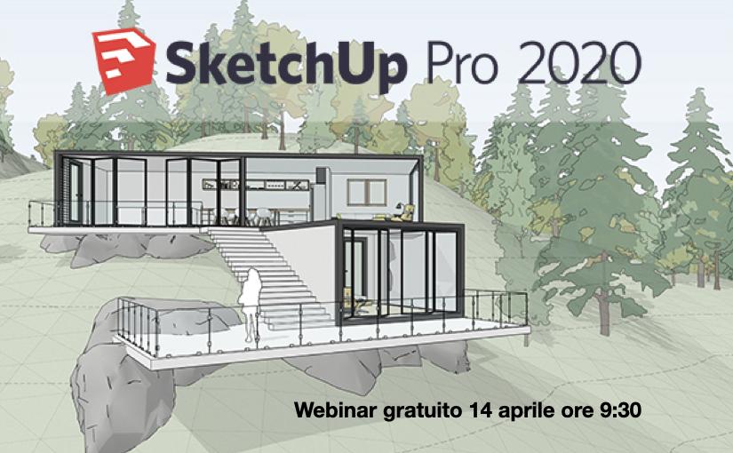 SketchUp Pro, torna il webinar gratuito per la modellazione 3D