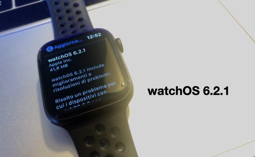 Apple ha rilasciato watchOS 6.2.1