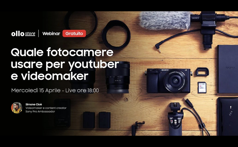 L'attrezzatura per videomaker e YouTuber, webinar Live