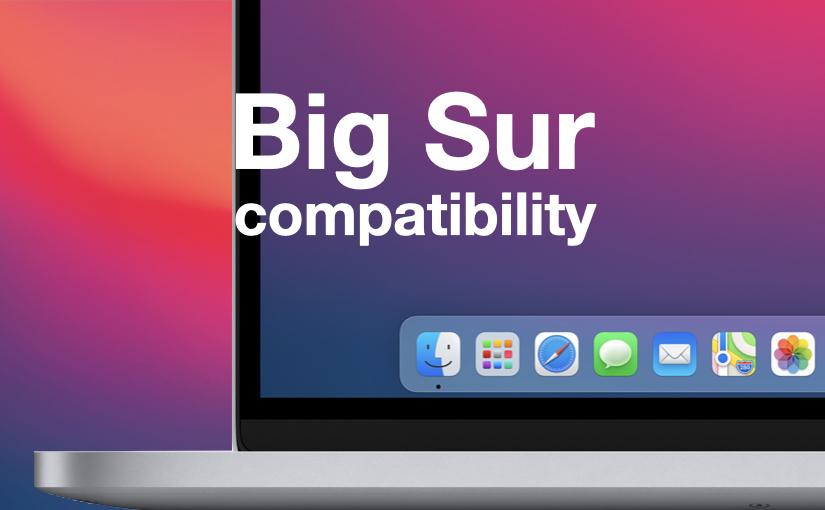 Applicazioni compatibli/non compatibili con Big Sur