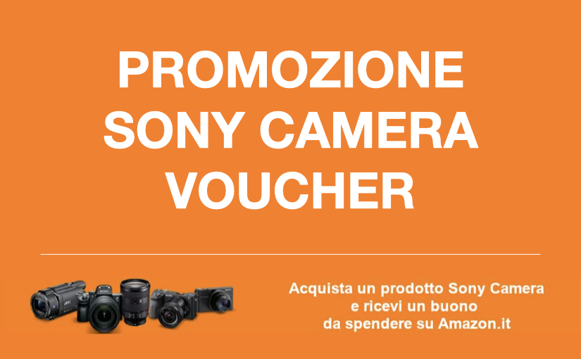 Promozione Amazon Sony Camera Voucher