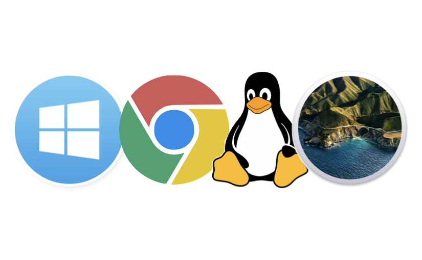 Windows 10 - Chrome OS - MacOS - Linux